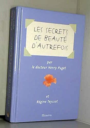 9782830706499: Les Secrets de beauté d'autrefois