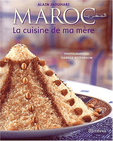 9782830706697: Maroc, la cuisine de ma mère