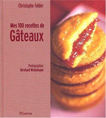 9782830707403: Mes 100 recettes de g�teaux