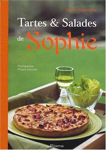 9782830707496: Les Tartes et Salades de Sophie