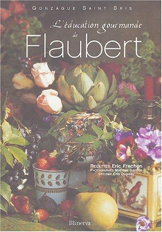 L'Ã ducation gourmande de Flaubert