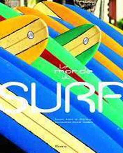 Le monde du surf (French Edition): Sylvain Cazenave