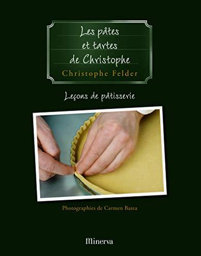 9782830708677: Les pâtes et tartes de christophe . lecons de patisserie n 3