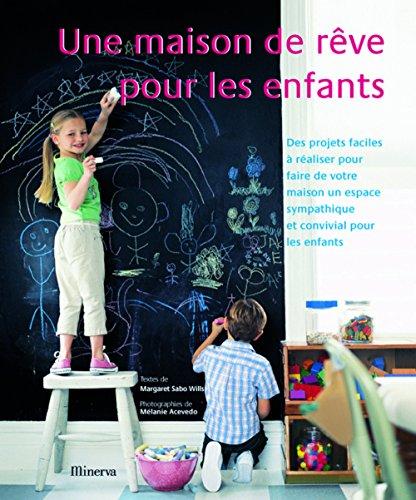 9782830709179: Une maison de rêve pour les enfants