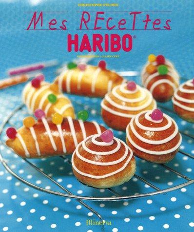 9782830709285: Mes recettes Haribo