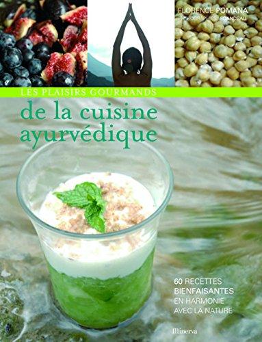 9782830710083: les plaisirs gourmands de la cuisine ayurvédique