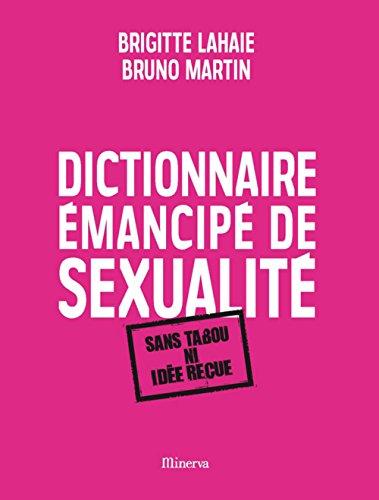 9782830710182: Dictionnaire émancipé de sexualité (French Edition)