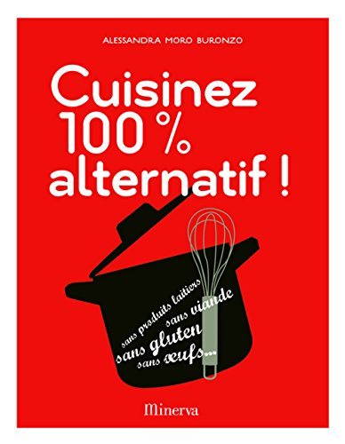 9782830711530: Cuisinez 100% alternatif !