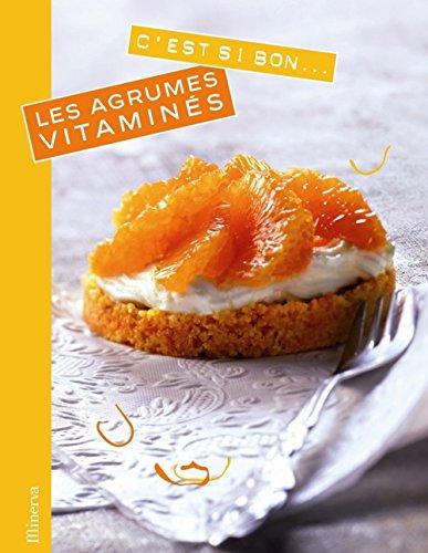 9782830711714: Les agrumes vitaminés (French Edition)