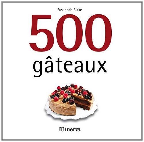 9782830711806: 500 gâteaux