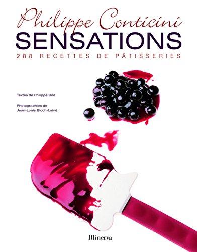 9782830712001: Sensations: 288 recettes de petisseries