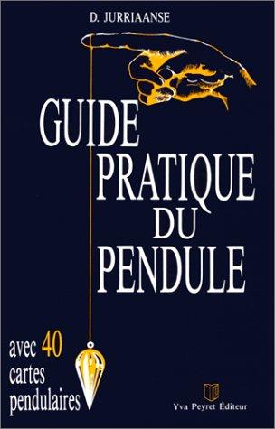 9782830800081: Guide pratique du pendule
