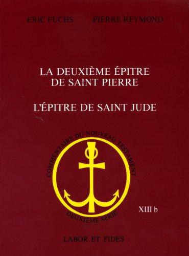 LA DEUXIEME EPITRE DE SAINT PIERRE L'EPITRE DE SAINT JUDE. 2ème édition corrig&...