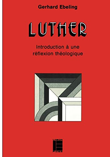9782830901733: Luther intro ebeling lab (French Edition)