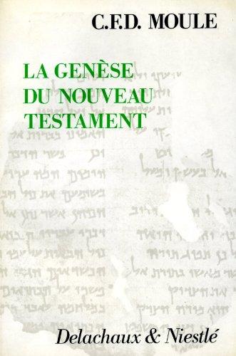 Genèse du Nouveau Testament