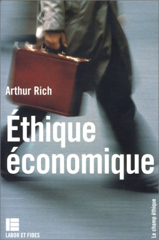 L'éthique économique: Rich, A.