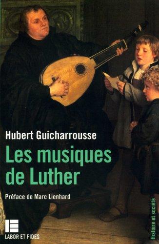 9782830907476: Les musiques de Luther (Histoire et societe)