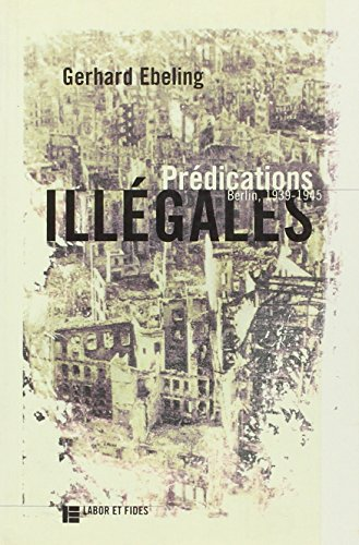 Predications illegales: Gerhard Ebeling