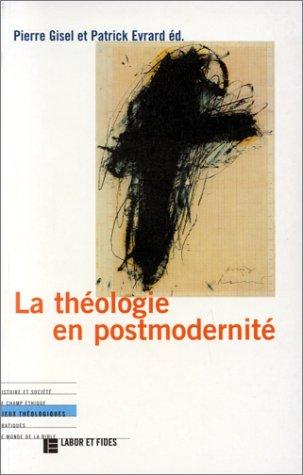 9782830908138: La th�ologie en postmodernit�