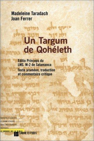 9782830908763: UN TARGUM DE QOHELET. Editio Princeps du Ms. m-2 de Salamanca (Le monde de la bible)