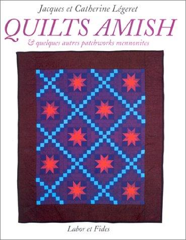 9782830910162: Quilts amish et quelques autres patchworks mennonites