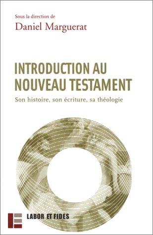 9782830910285: Introduction au nouveau testament : Son histoire, son écriture, sa théologie