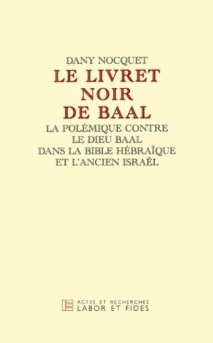 9782830911046: Le Livret Noir de Baal