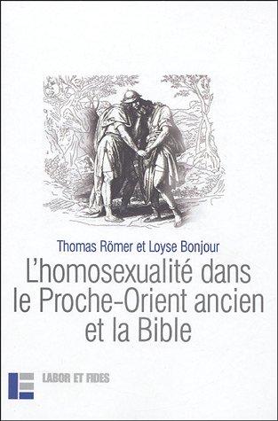 9782830911657: L'homosexualité dans le Proche-Orient Ancien et la Bible