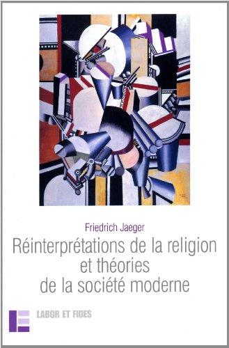 9782830911978: Réinterprétations de la religion et théories de la société moderne : Religion et libéralisme en Europe et aux Etats-Unis : étude comparée