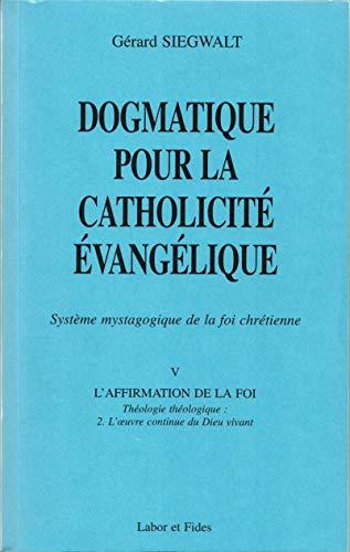 9782830912340: Dogmatique pour la catholicité évangélique : Tome V/2. Système mystagogique de la foi chrétienne