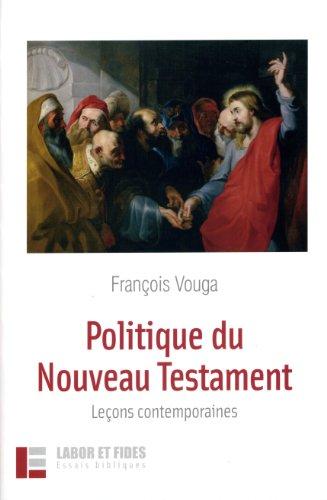 9782830912739: Politique du Nouveau Testament : Leçons contemporaines