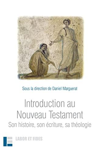 9782830912890: Introduction au Nouveau Testament : Son histoire, son écriture, sa théologie