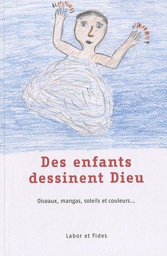 Des enfants dessinent Dieu (French Edition): Pierre-Yves Brandt