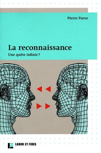 La reconnaissance (French Edition): Pierre Paroz
