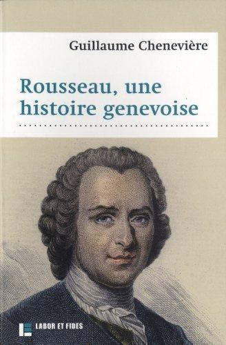 9782830914498: Rousseau, une histoire genevoise
