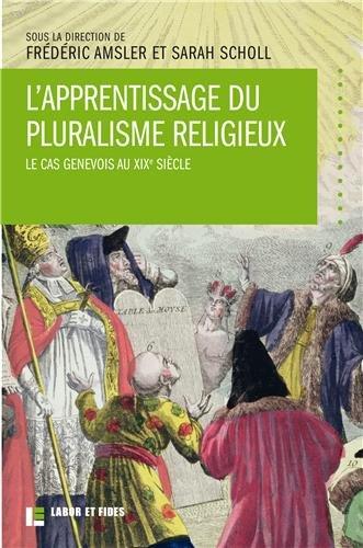 L' apprentissage du pluralisme religieux: Frederic Amsler