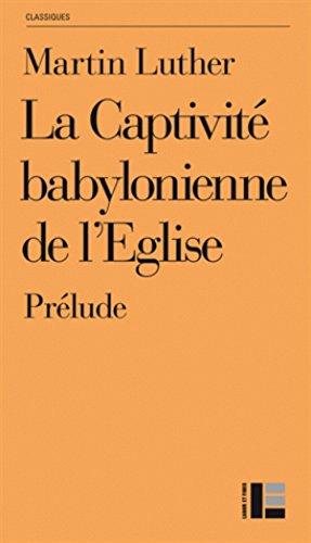 9782830915600: Prélude à la captivité babylonienne de l'Eglise