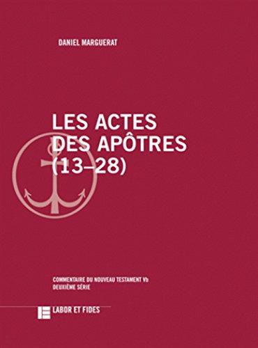 9782830915686: Les actes des Apôtres : 13-28