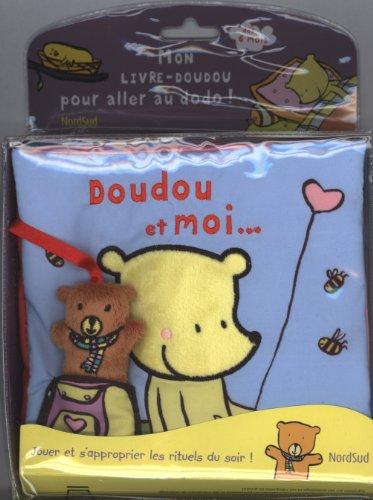 9782831100340: Doudou et moi... : Mon livre-doudou pour aller au dodo !