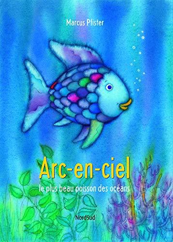 9782831100555: Arc-en-ciel le plus beau poisson des océans
