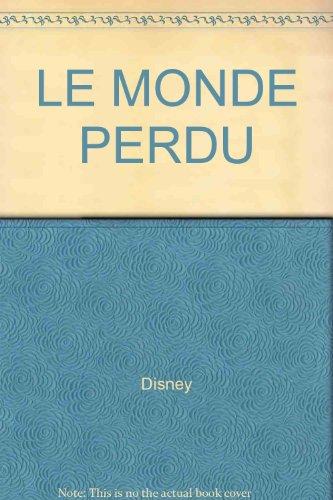 9782831300771: LE MONDE PERDU