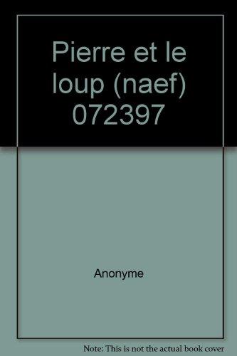 9782831302560: Pierre et le loup (naef) 072397