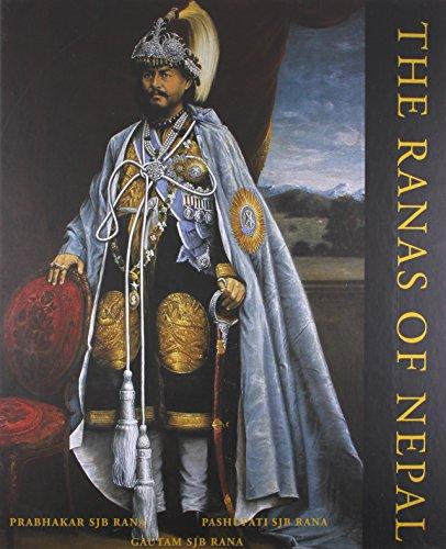 The Ranas of Nepal.: Prabhakar Sjb Rana.