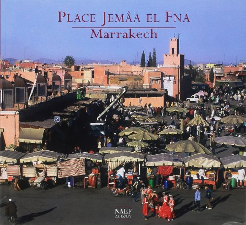 9782831303802: Place Jemâa El Fna : Marrakech