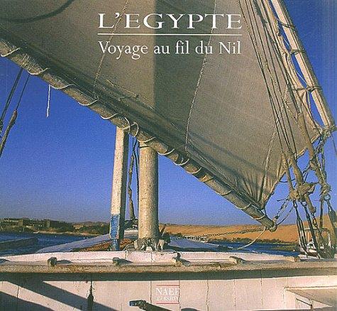 9782831303840: l'egypte, voyage au fil du nil