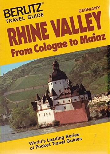 9782831502472: Rhine Valley: From Cologne to Mainz (Berlitz Travel Guide)