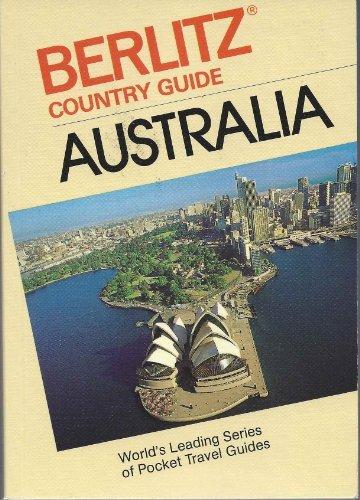 Australia Country Guide: Berlitz Editors Staff