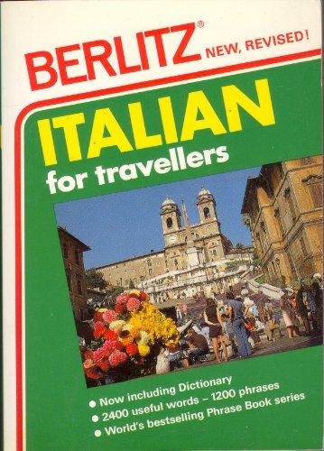 9782831507453: Italian for Travellers (Berlitz Phrase Books) (English and Italian Edition)
