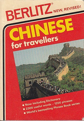 Chinese for Travellers (Phrase Books) (English and: Berlitz