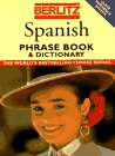 9782831508887: Berlitz Spanish Phrase Book & Dictionary (Berlitz Phrasebooks)
